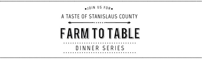 A Taste Of Stanislaus County Dinner Series